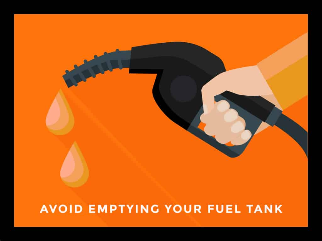 Avoid Emptying Your Fuel Tank