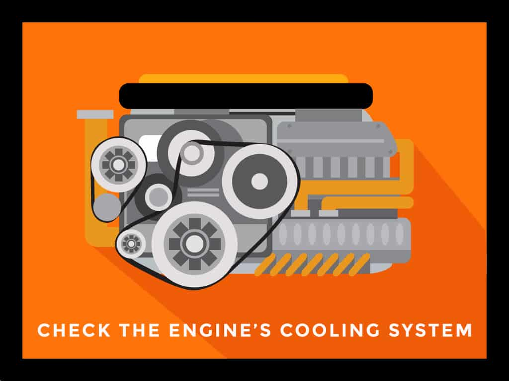 Check the Engine's Cooling System