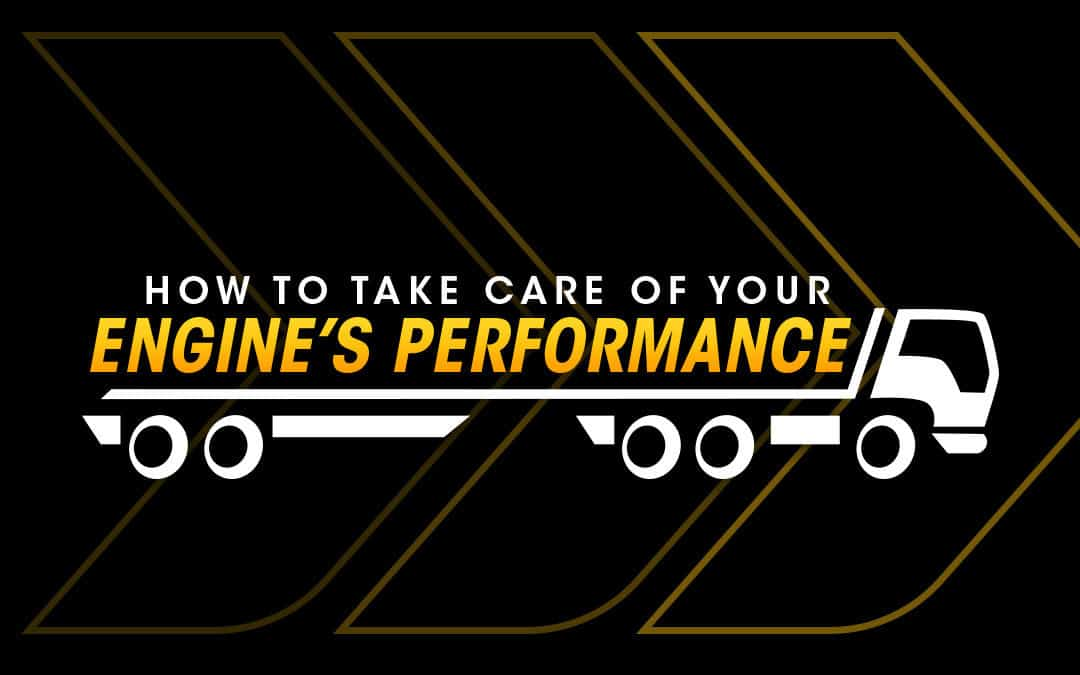 How to Take Care of Your Engine's Performance