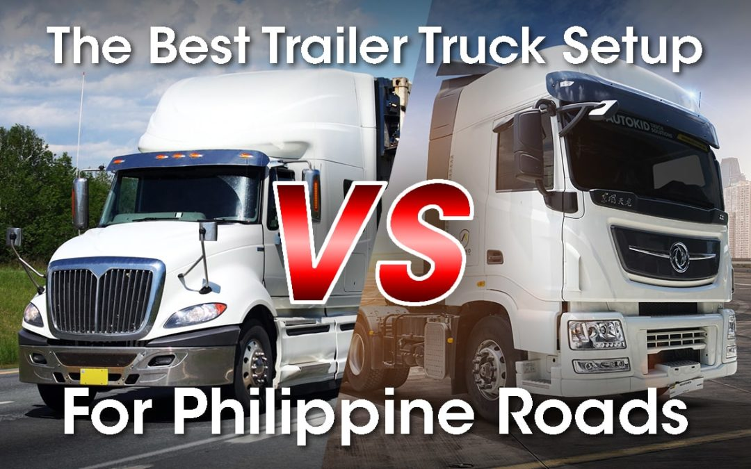 Why do US trailer truck units have 'snouts' and why you do not see them much in the Philippines? It has to do with the country's road width.